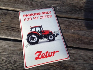 Smaltovaná cedulka Zetor (EN) - Parking only for my Zetor
